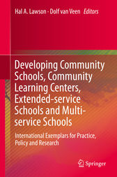 Developing Community Schools, Community Learning Centers, Extended-service Schools and Multi-service Schools by Hal A. Lawson