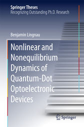 Nonlinear and Nonequilibrium Dynamics of Quantum-Dot Optoelectronic Devices by Benjamin Lingnau