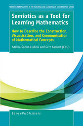 Semiotics as a Tool for Learning Mathematics by Adalira Sáenz-Ludlow