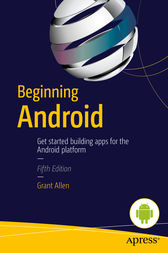 Beginning Android by Grant Allen