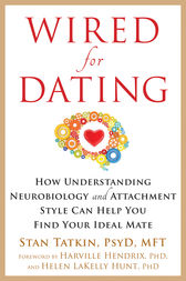 Wired for Dating by Stan Tatkin