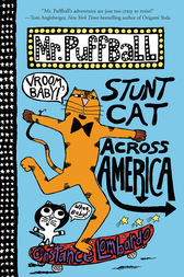 Mr. Puffball: Stunt Cat Across America by Constance Lombardo