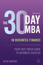 The 30 Day MBA in Business Finance by Colin Barrow