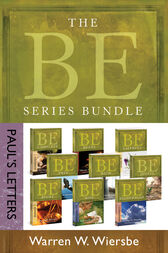 The BE Series Bundle: Paul's Letters by Warren W. Wiersbe