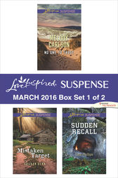 Love Inspired Suspense March 2016 - Box Set 1 of 2 by Melody Carlson