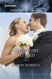 One Night to Wed by Alison Roberts