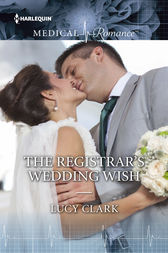 The Registrar's Wedding Wish by Lucy Clark