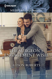 The Surgeon's Engagement Wish by Alison Roberts