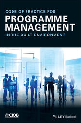 Code of Practice for Programme Management by CIOB (The Chartered Institute of Building)