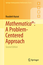 Mathematica®: A Problem-Centered Approach by Roozbeh Hazrat