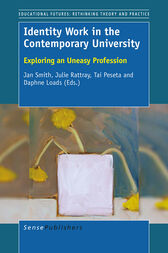 Identity Work in the Contemporary University by Jan Smith