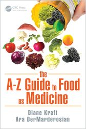 The A–Z Guide to Food as Medicine by Diane Kraft