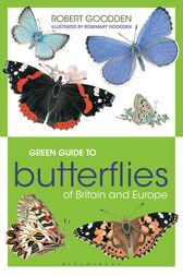 Green Guide to Butterflies Of Britain And Europe by Robert Goodden