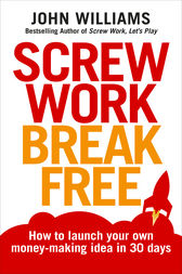 Screw Work Break Free by John Williams