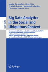 Big Data Analytics in the Social and Ubiquitous Context by Martin Atzmueller