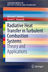 Radiative Heat Transfer in Turbulent Combustion Systems by Michael F. Modest