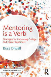 Mentoring is a Verb by Russ Olwell