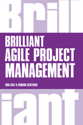 Brilliant Agile Project Management by Rob Cole