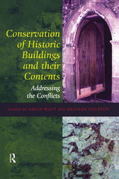 Conservation of Historic Buildings and Their Contents by David Watt