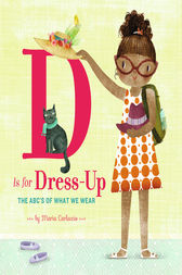 D Is for Dress Up by Maria Carluccio