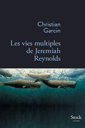Les vies multiples de Jeremiah Reynolds by Christian Garcin