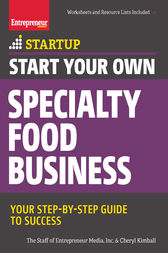 Start Your Own Specialty Food Business by The Staff of Entrepreneur Media;  Cheryl Kimball