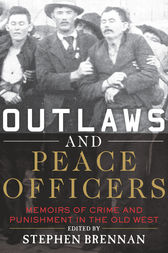 Outlaws and Peace Officers by Stephen Brennan