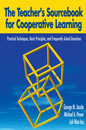 The Teacher's Sourcebook for Cooperative Learning by George M Jacobs