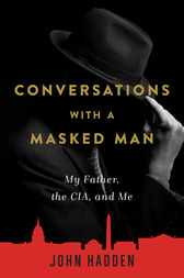 Conversations with a Masked Man by John Hadden