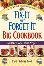 Fix-It and Forget-It Big Cookbook by Phyllis Good