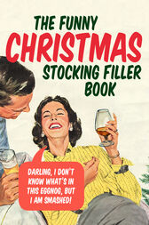 The Funny Christmas Stocking Filler Book by Ebury Publishing