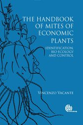 The Handbook of Mites of Economic Plants by V. Vacante