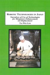Robotic Technologies in Japan by Tai Wei Lim