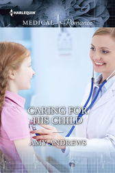 Caring For His Child by Amy Andrews