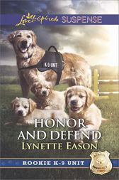 Honor and Defend by Lynette Eason