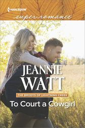 To Court a Cowgirl by Jeannie Watt