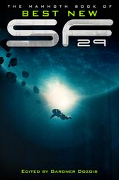 The Mammoth Book of Best New SF 29 by Gardner Dozois