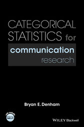 Categorical Statistics for Communication Research by Bryan E. Denham