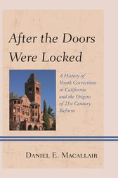 After the Doors Were Locked by Daniel E. Macallair