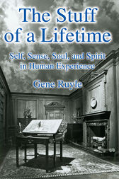 The Stuff of a Lifetime by Gene Ruyle