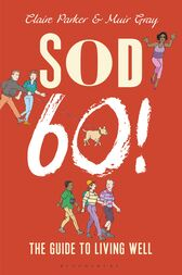 Sod Sixty! by Claire Parker