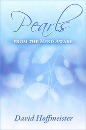 Pearls from the Mind Awake by David Hoffmeister