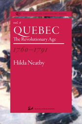 Quebec 1760-1791 by Hilda Neatby