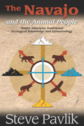 Navajo and the Animal People by Steve Pavlik