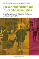 Social Transformations in Scandinavian Cities by Magnus Johansson
