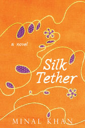 Silk Tether by Minal Khan