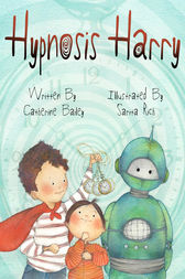 Hypnosis Harry by Catherine Bailey