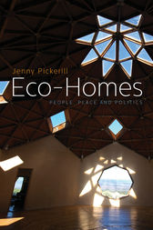 Eco-Homes by Doctor Jenny Pickerill