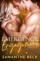 Emergency Engagement by Samanthe Beck