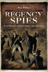 Regency Spies by Sue Wilkes